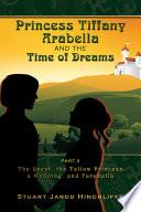 Princess Tiffany Arabella And The Time Of Dreams Part 2