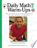 Daily Math Warm-Ups, Grade 5 180 Lessons and 18 Assessments; 36 Weeks of Lessons