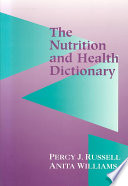The Nutrition and Health Dictionary