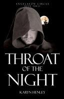 Throat of the Night