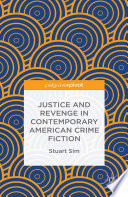 Justice And Revenge In Contemporary American Crime Fiction book