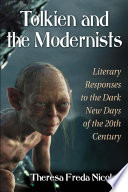 Tolkien and the Modernists