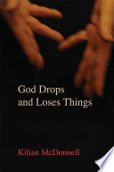 God Drops and Loses Things Biblical Narratives Kilian Mcdonnell Draws A Portrait Of