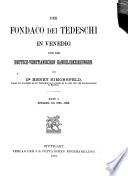 Der Fondaco dei Tedeschi in Venedig und die Deutsch-Venetianischen Handelsbeziehungen