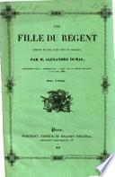 Une Fille Du Régent Comédie En Cinq Actes Dont Un Prologue