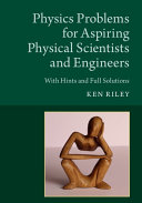 Physics Problems for Aspiring Physical Scientists and Engineers