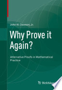 Why Prove it Again