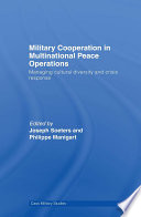 Military Cooperation in Multinational Peace Operations