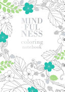Mindfulness Coloring Notebook : ...