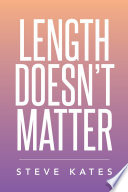 Length Doesn t Matter