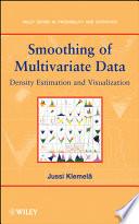 Smoothing of Multivariate Data