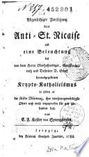 Abgenoethigte Fortsetzung des Anti-St. Nicaise als eine Beleuchtung des von dem Herrn... D. Stark herausgegebenen Krypto-Katholicismus in sofern er die strikte Observanz... fuer gut gefunden hat, von E. (sic) F. Kessler von Sprengseysen