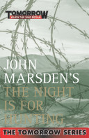 John Marsden's The Night Is For Hunting : than a chase to the death. the...