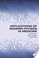 Applications of Modern Physics in Medicine