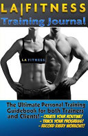 The La Fitness Personal Training Journal   Logbook