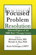 Focused Problem Resolution  Selected