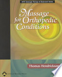 Massage for Orthopedic Conditions