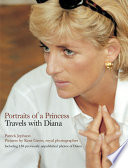 Portraits of a Princess  Travels with Diana