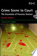 Crime Scene to Court