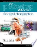 The Adobe Photoshop CS Book for Digital Photographers