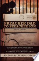 Preacher Dad to Preacher Son