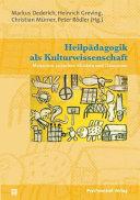 Heilpädagogik als Kulturwissenschaft