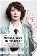 Miranda July S Intermedial Art book
