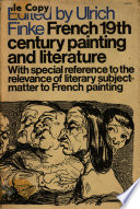 French 19th Century Painting and Literature: with Special Reference to the Relevance of Literary Subject-matter to French Painting