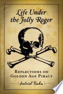 Life Under The Jolly Roger