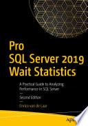 Pro Sql Server 2019 Wait Statistics