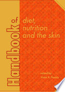 Handbook Of Diet Nutrition And The Skin book