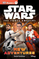 DK Readers L1  Star Wars  The Force Awakens  New Adventures