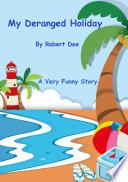 My Deranged Holiday