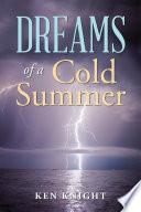 Dreams of a Cold Summer