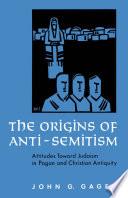 Ebook The Origins of Anti-Semitism Epub John G. Gager Apps Read Mobile
