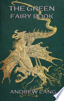 The Green Fairy Book  Illustrated   Annotated Edition