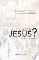 What Good is Jesus