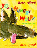 Yo, Hungry Wolf! Pigs Little Red Riding Hood And The Boy