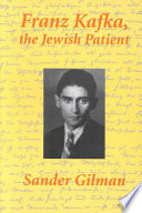 Franz Kafka  the Jewish Patient
