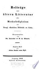 Beitr  ge zur Altern Litterature oder Merkw  rdigkeiten der Herzogl    ffentlichen Bibliothek zu Gotha