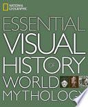 National Geographic Essential Visual History of World Mythology Book PDF