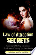 Law Of Attraction Secrets Success And Nothing Less Science