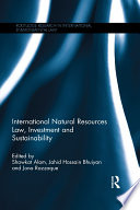 International Natural Resources Law  Investment and Sustainability