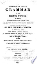 A Theoretical and Pratical Grammar of the French Tongue