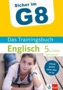 Klett Sicher Im G8 Das Trainingsbuch Englisch 5  Klasse Gymnasium