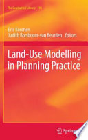 Land Use Modelling in Planning Practice