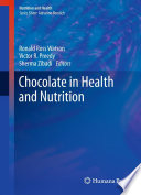 Chocolate in Health and Nutrition