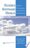 Flexible Software Design