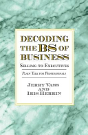 Decoding the BS of Business