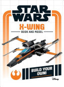 Star Wars Build Your Own  X Wing